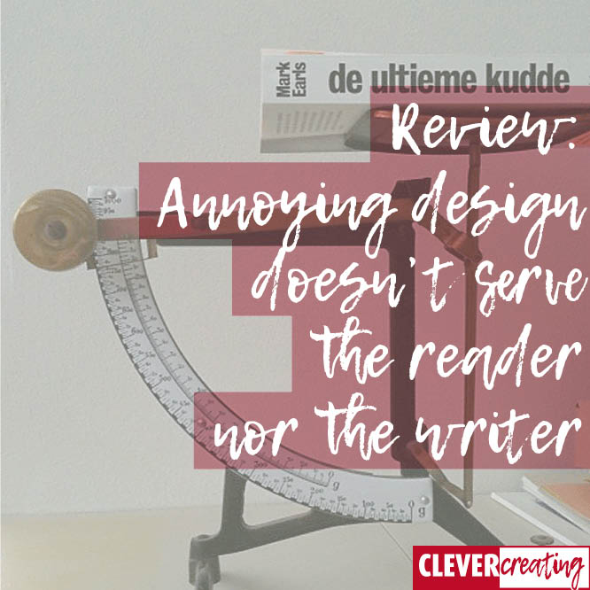 Annoying design doesn't serve the reader nor the writer