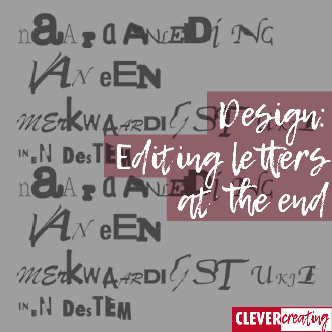 Design: Editing letters at the end