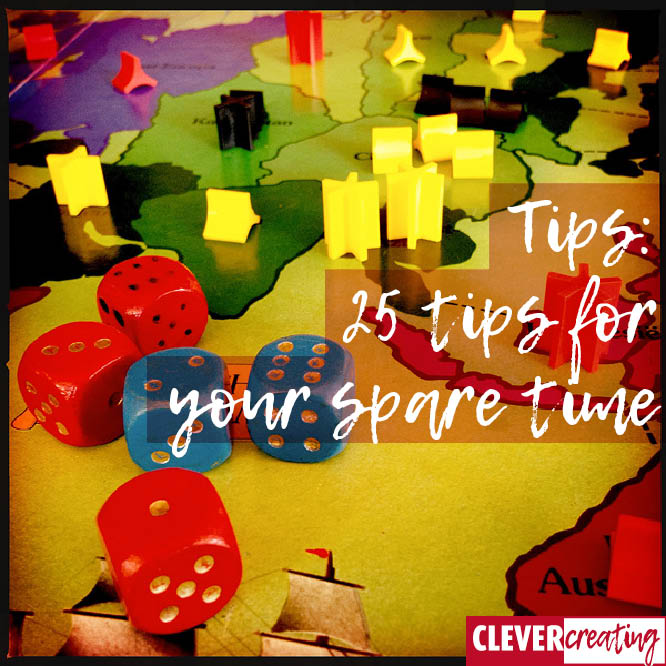 Tips: 25 tips for your spare time