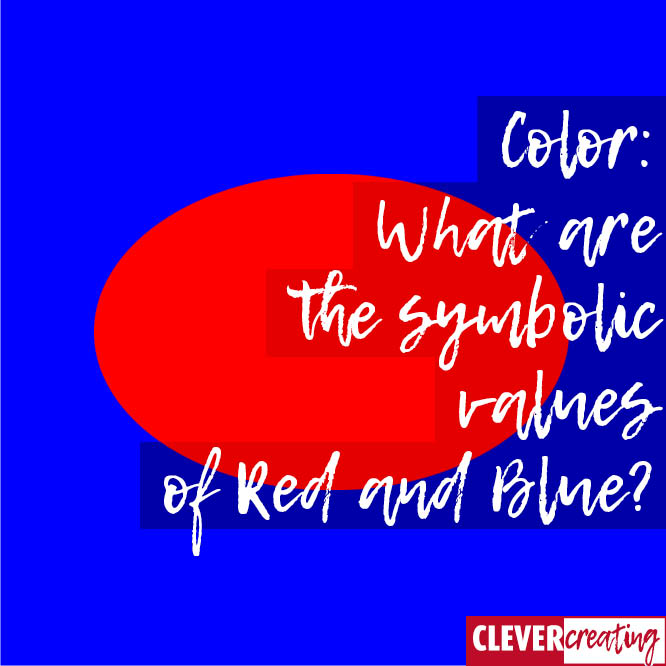 Color: What are the symbolic values of Red and Blue?